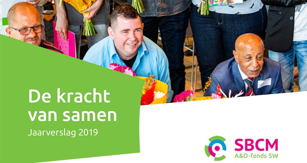 Het jaar 2019 in vogelvlucht: lees het jaarverslag van SBCM en Inclusiefwerkt.nl